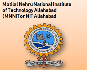Motilal Nehru National Institute of Technology Allahabad (MNNIT or NIT Allahabad) | Location | Departments | Courses | Admission | Ranking