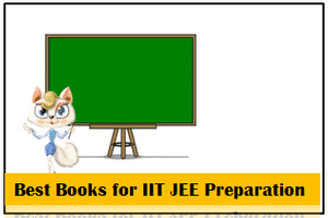Best Physics Chemistry Mathematics Books for IIT JEE Preparation