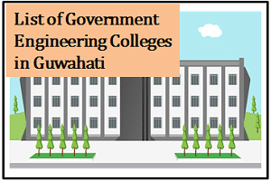 Government Engineering Colleges in Guwahati