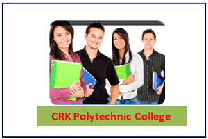 CRK Polytechnic College departments, courses, eligibility, admission, placement, ranking