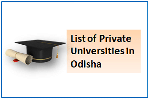 List of UGC Approved Private Universities in Odisha