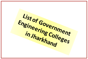 List of Government Engineering Colleges in Jharkhand