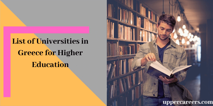 An introduction to the List of Universities in Greece and Higher Education of Greece