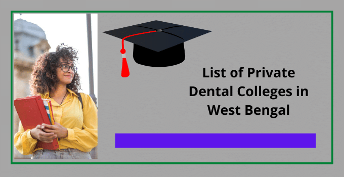 List private dental colleges in West Bengal with their basic details, courses, seats, official address, and more