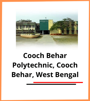 Courses, Eligibility, Admission , Placement, Ranking, Facilities of Cooch Behar Polytechnic