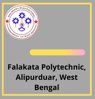 Courses, Eligibility, Admission , Placement, Ranking, Facilities of Falakata Polytechnic